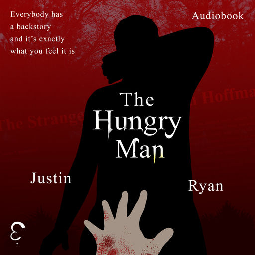 The Hungry Man, Justin Ryan