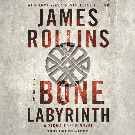 The Bone Labyrinth, James Rollins