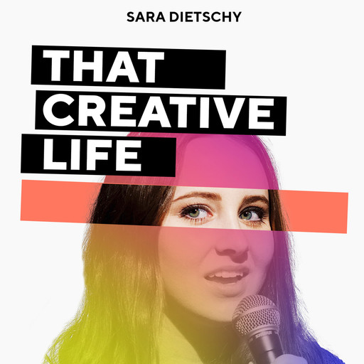 I'M BACK! Welcome to That Creative Life (#39), Sara Dietschy, Chase Jarvis