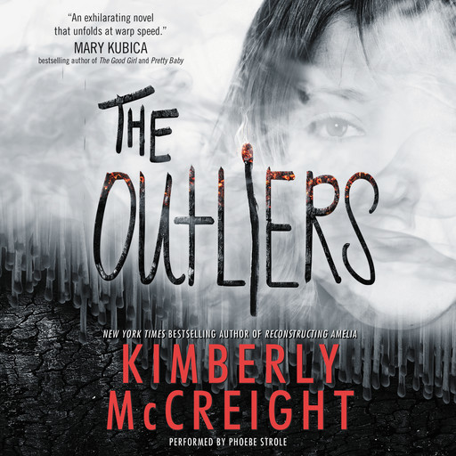 The Outliers, Kimberly McCreight