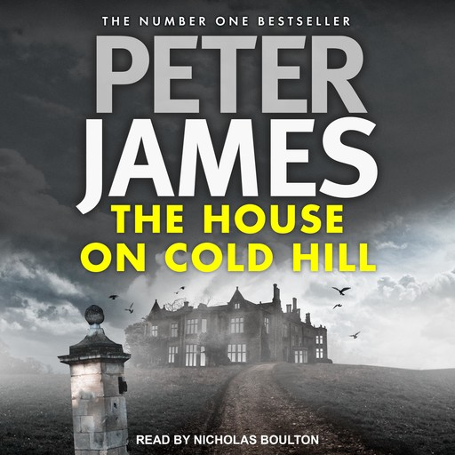 The House on Cold Hill, Peter James