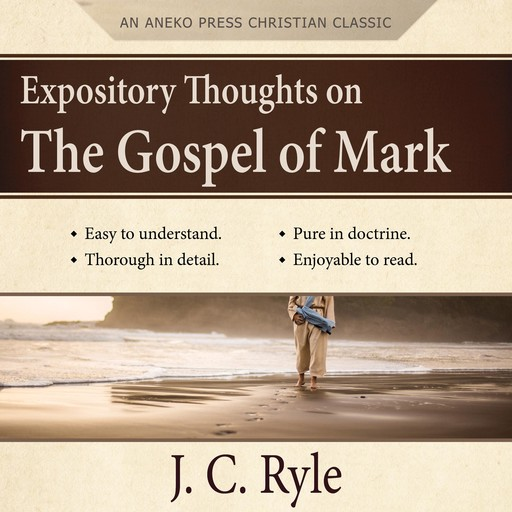 Expository Thoughts on the Gospel of Mark, J.C.Ryle