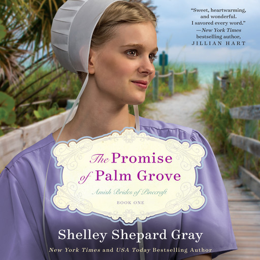 The Promise of Palm Grove, Shelley Shepard Gray