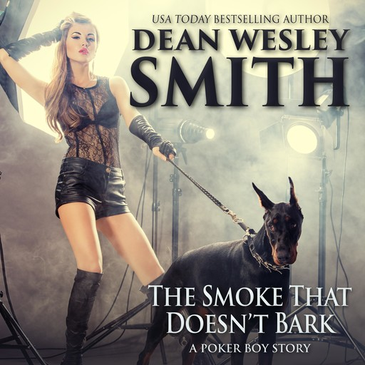 The Smoke That Doesn't Bark, Dean Wesley Smith