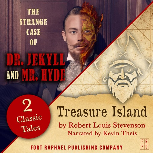 Treasure Island AND The Strange Case of Dr. Jekyll and Mr. Hyde - Two Classic Tales!, Robert Louis Stevenson