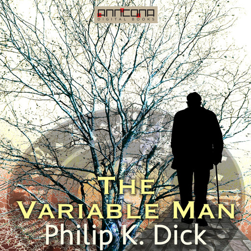 The Variable Man, Philip Dick