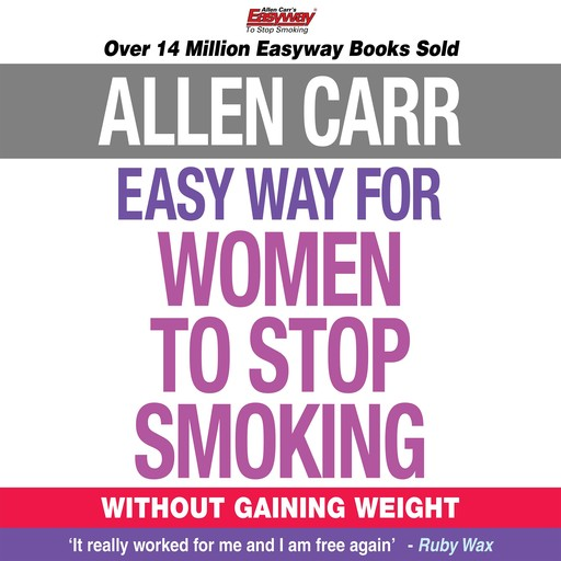 The Easy Way for Women to Stop Smoking, Allen Carr