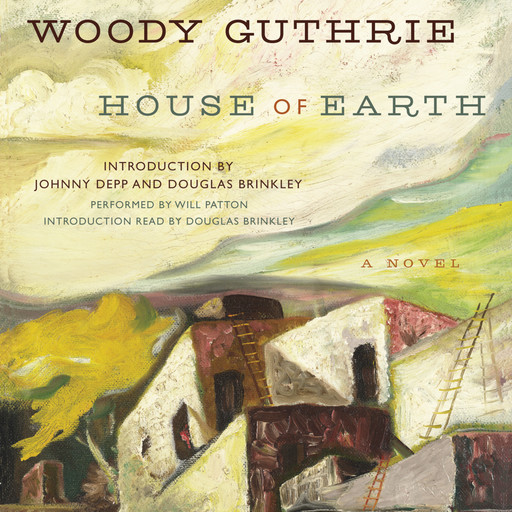 House of Earth, Woody Guthrie