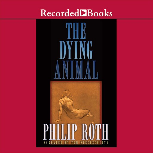 The Dying Animal, Philip Roth