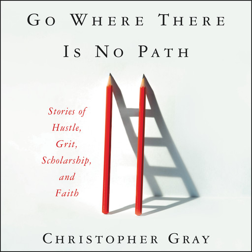 Go Where There Is No Path, Mim Eichler Rivas, Christopher Gray