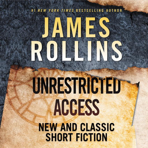 Unrestricted Access, James Rollins