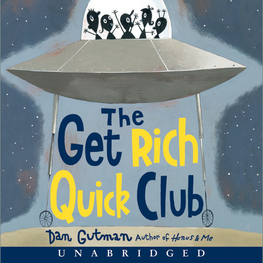 The Get Rich Quick Club, Dan Gutman