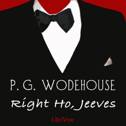 Right Ho, Jeeves, P. G. Wodehouse