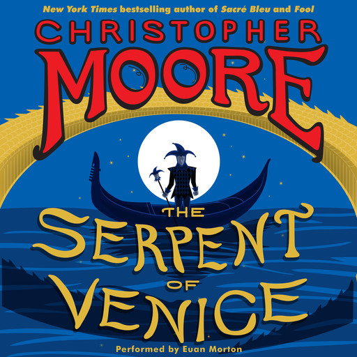 The Serpent of Venice, Christopher Moore