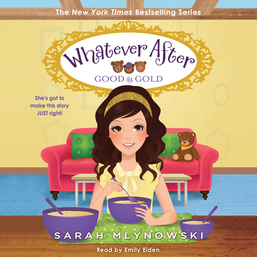 Good as Gold (Whatever After #14) (Unabridged edition), Sarah Mlynowski