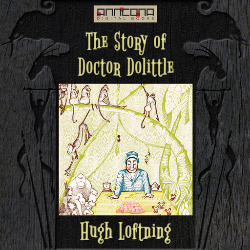 The Story of Doctor Dolittle, Hugh Lofting