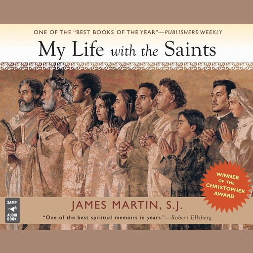 My Life With The Saints, James Martin