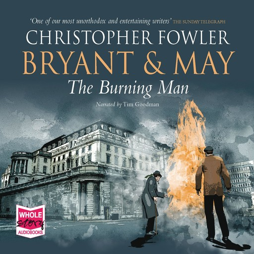 Bryant & May - The Burning Man, Christopher Fowler
