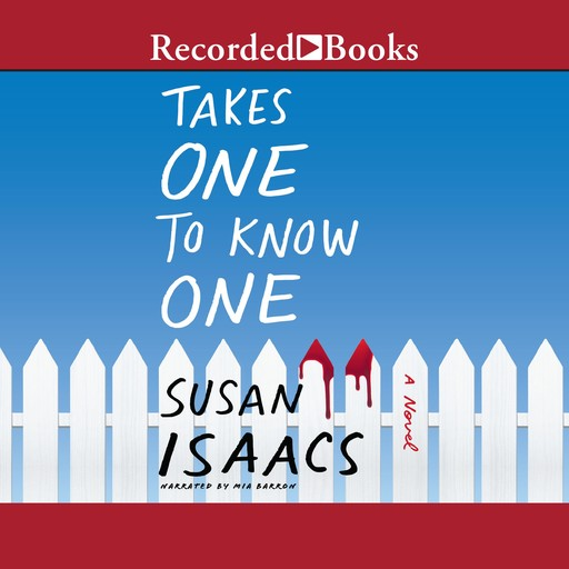 Takes One to Know One, Susan Isaacs