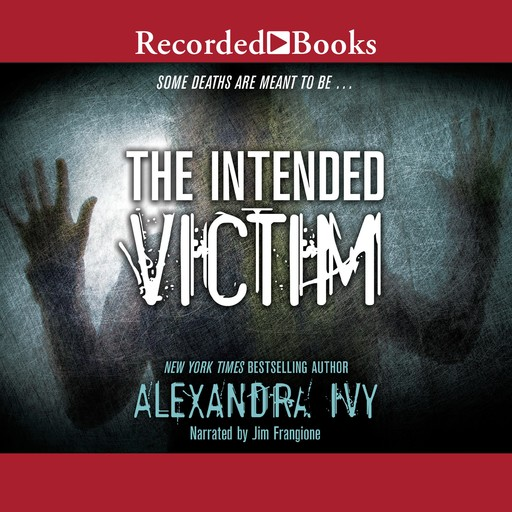 The Intended Victim, Alexandra Ivy