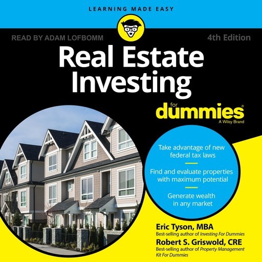 Real Estate Investing for Dummies, Eric Tyson, Robert S.Griswold, M.B.A., MSBA, CRE