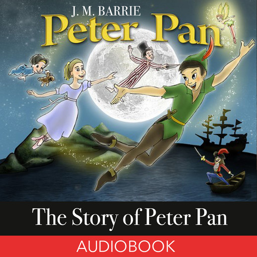 The Story of Peter Pan, J. M. Barrie