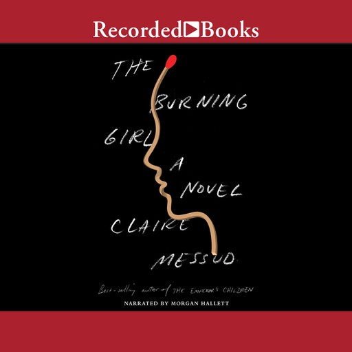 The Burning Girl, Claire Messud