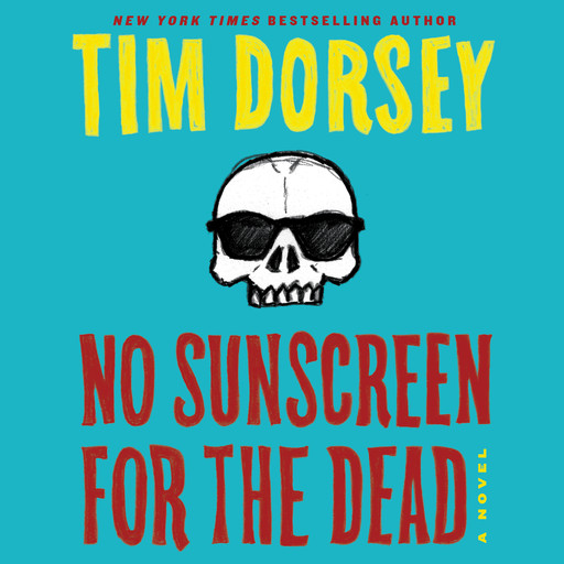 No Sunscreen for the Dead, Tim Dorsey