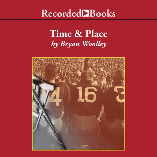 Time and Place, Bryan Woolley