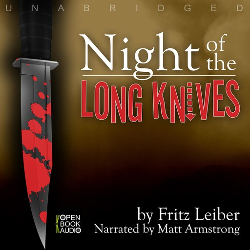 Night of the Long Knives, Fritz Leiber