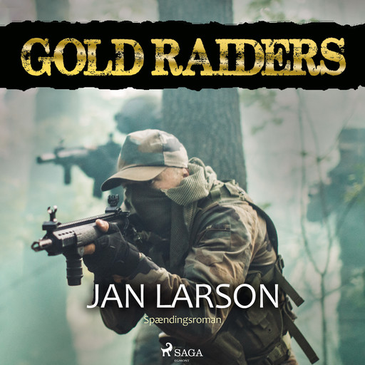 Gold raiders, Jan Larson
