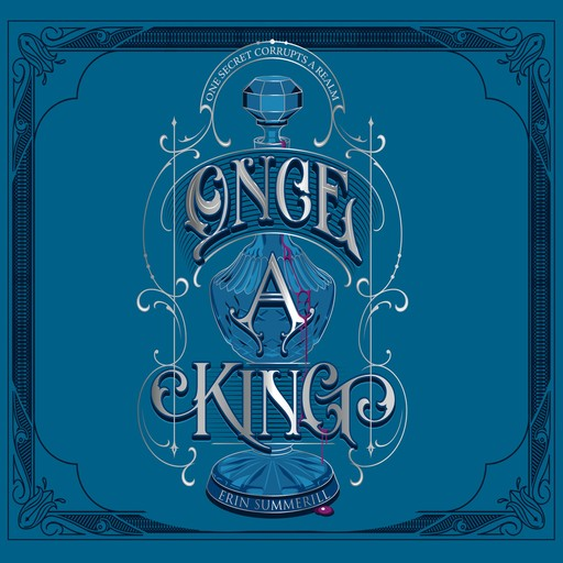 Once a King, Erin Summerill