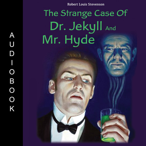 The Strange Case of Dr. Jekyll and Mr. Hyde, Robert Louis Stevenson