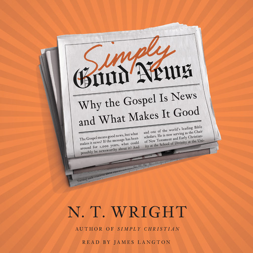 Simply Good News, N.T.Wright