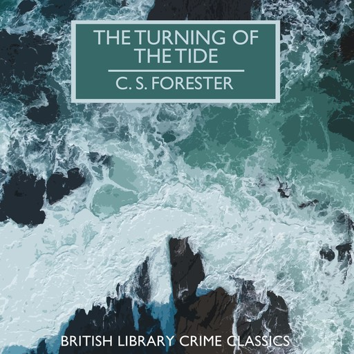 The Turning of the Tide, C.S.Forester