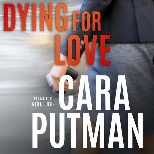 Dying for Love, Cara Putman