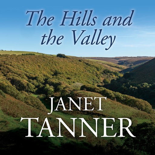 The Hills and the Valley, Janet Tanner
