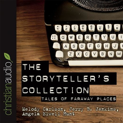 The Storytellers' Collection, Melody Carlson