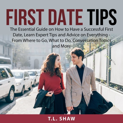 First Date Tips, T.L. Shaw