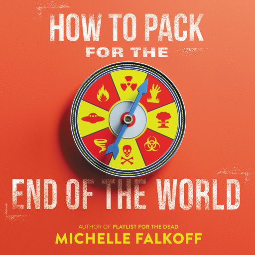 How to Pack for the End of the World, Michelle Falkoff
