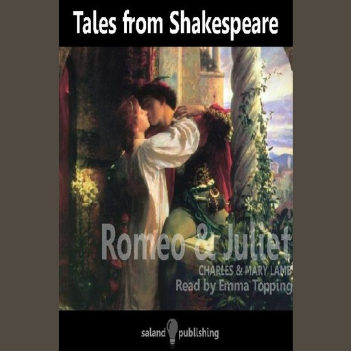 Tales from Shakespeare: Romeo and Juliet, Charles Lamb, Mary Lamb