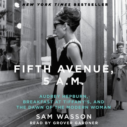 Fifth Avenue, 5 A.M., Sam Wasson
