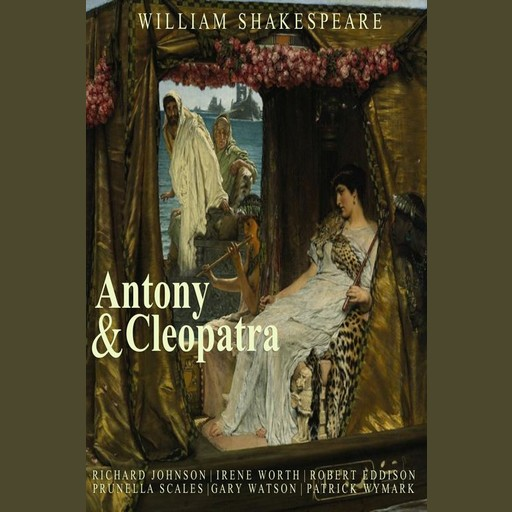 Anthony and Cleopatra, William Shakespeare