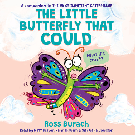 The Little Butterfly That Could (Butterfly Series) (Unabridged edition), Ross Burach