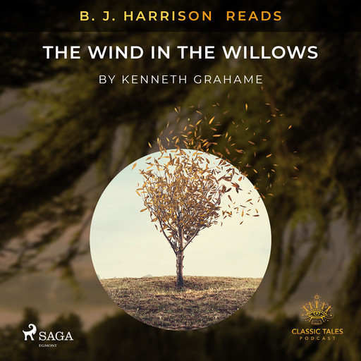B. J. Harrison Reads The Wind in the Willows, Kenneth Grahame
