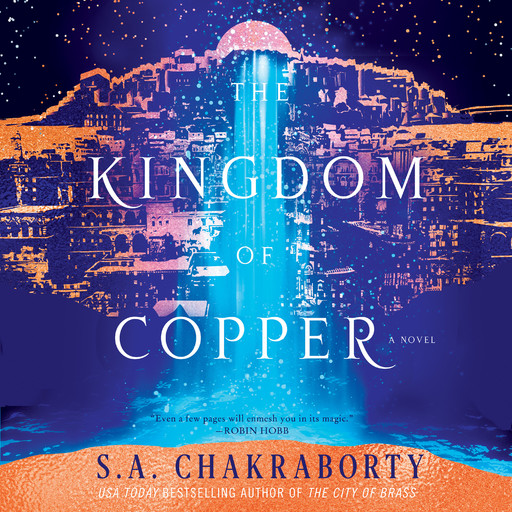 The Kingdom of Copper, S.A. Chakraborty