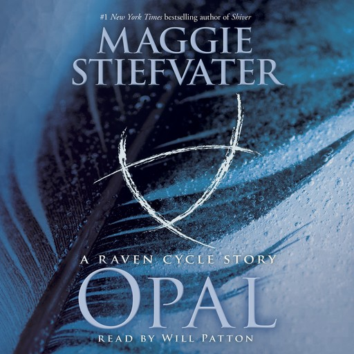 Opal: A Raven Cycle Story, Maggie Stiefvater