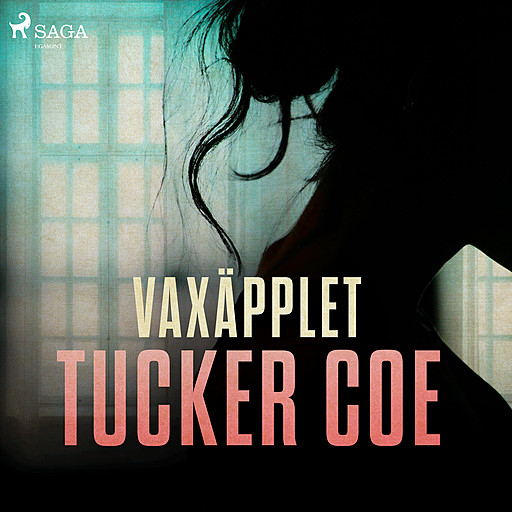 Vaxäpplet, Tucker Coe