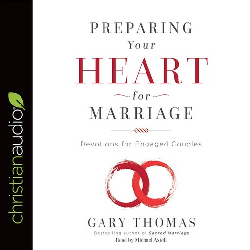 Preparing Your Heart for Marriage, Gary Thomas