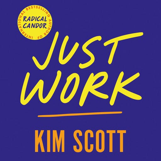 Just Work, Kim Scott